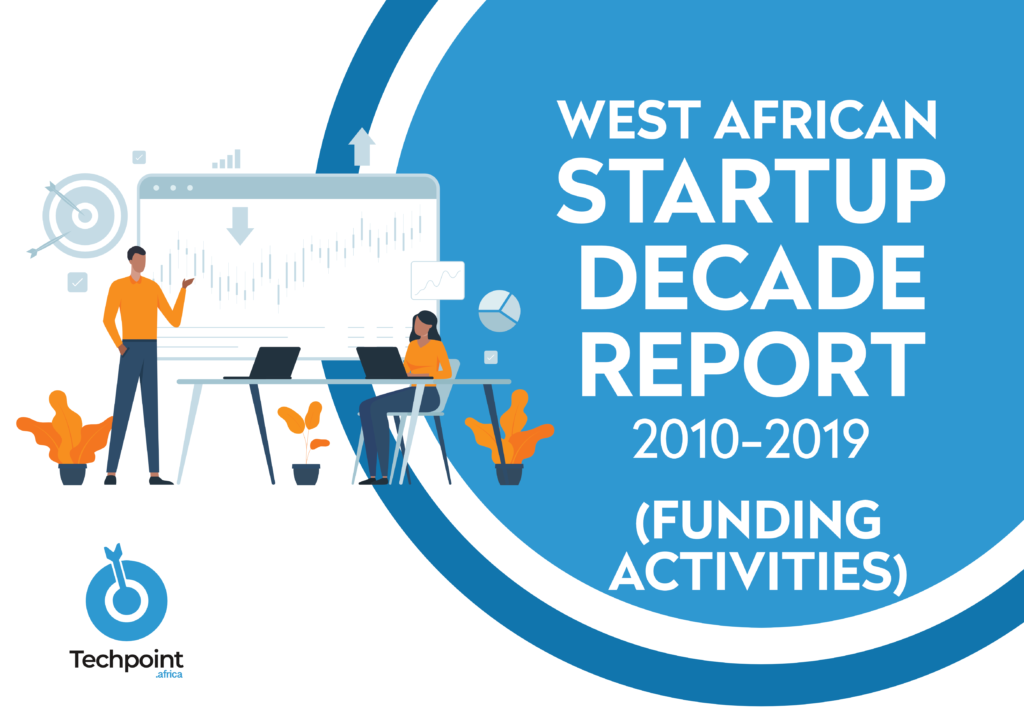 West Africa Startup Decade Report Funding Activities